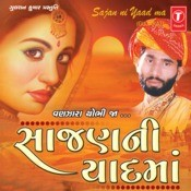 Sajan Ni Yaad Ma Songs