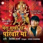 Mera Sukhi Rahe Pariwar Maa Songs