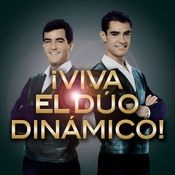 ¡Viva El Dúo Dinámico! Songs