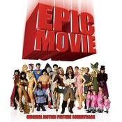 Epic Movie (Original Motion Picture Soundtrack) Songs