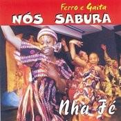 Nós Sabura Nha Fé Songs
