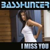 I Miss You (Maxi) Songs