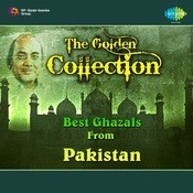 The Golden Collection - Best Ghazals From Pakistan Songs