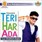 Reloaded Teri Har Ada Songs