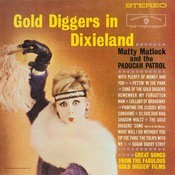 Gold Diggers In Dixieland Songs