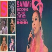 Sammi Shocking Colors Live 2001 Songs