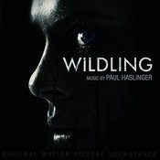 Wildling (Original Motion Picture Soundtrack) Songs