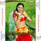 Pyar Me Dil Gaya Hara Songs
