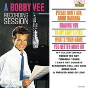 A Bobby Vee Recording Session Songs