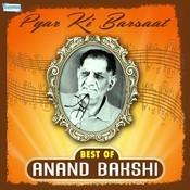 Pyar Ki Barsaat - Best Of Anand Bakshi Songs