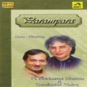 Parampara - Guru Shishya Pandit S Sharma N K Muley Songs