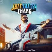 Jatt Fattey Chakk Song
