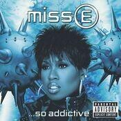 Miss E...So Addictive Songs
