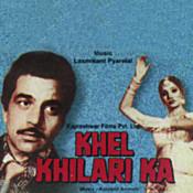 Khel Khilari Ka Songs