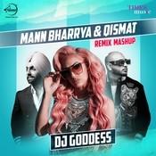 Mann Bharrya & Qismat Remix Mashup Song