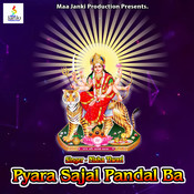 Pyara Sajal Pandal Ba Song