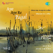 Aye Aye Re Pagal - Rahul Mitra CD-2 Songs