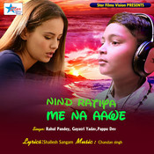 Nind Ratiya Me Na Aawe Songs