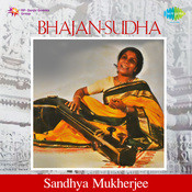 Hindi Bhajans Sandhya Mukherjee Songs