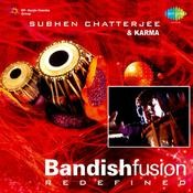 Bandish Fusion - Redefined Songs