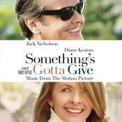 Something's Gotta Give - Music From The Motion Picture Songs