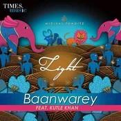 Baanwarey (From Light) Songs
