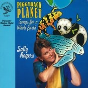 Piggyback Planet: Songs For A Whole Earth Songs