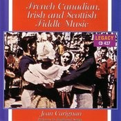 French Canadian Irish And Scottish Fiddle Music Songs