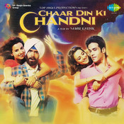 Chaar Din Ki Chandni Songs