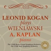 Leonid Kogan Plays Wieniawski Songs