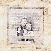 Mobile Vermin Songs