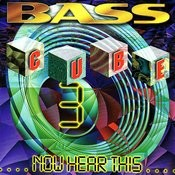 Bass Cube 3: Now Hear This... Songs