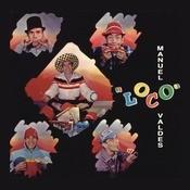 Manuel Loco Valdes Songs