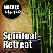 Spiritual Retreat (Nature Sound with Music) Songs