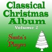 Classical Christmas Album Volume 2 Songs