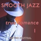 Smooth Jazz True Romance 1 Songs