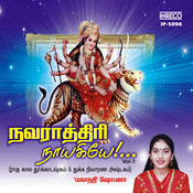 Navarathiri Naayakiyae - Vol-1 Songs