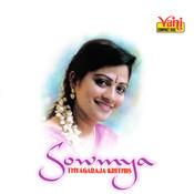Sowmya  (Thyagaraja Krithis) Songs