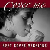 Cover Me - Best Cover Versions Songs