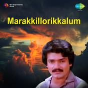 Marakkillorikkalum Mlm Songs