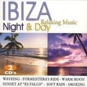 Ibiza Night & Day. Relaxing Music Songs
