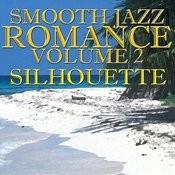 Smooth Jazz Romance Vol. 2 Songs
