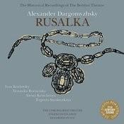 Dargomyzhsky: Rusalka Songs