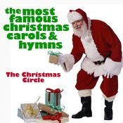 The Most Famous Chrismas Carols & Hymns Songs