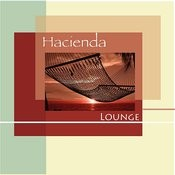 Hacienda Lounge Songs
