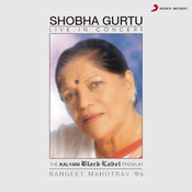 Live in Concert - Shobha Gurtu Songs