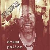 Dream Police (Standard Edition) [Feat. John Perinbam, Sandor De Breton] Song