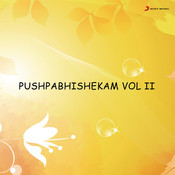 Pushpabhishekam, Vol. II Songs