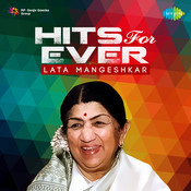 Hits For Ever Lata Mangeshkar Songs