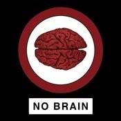 No Brain Songs